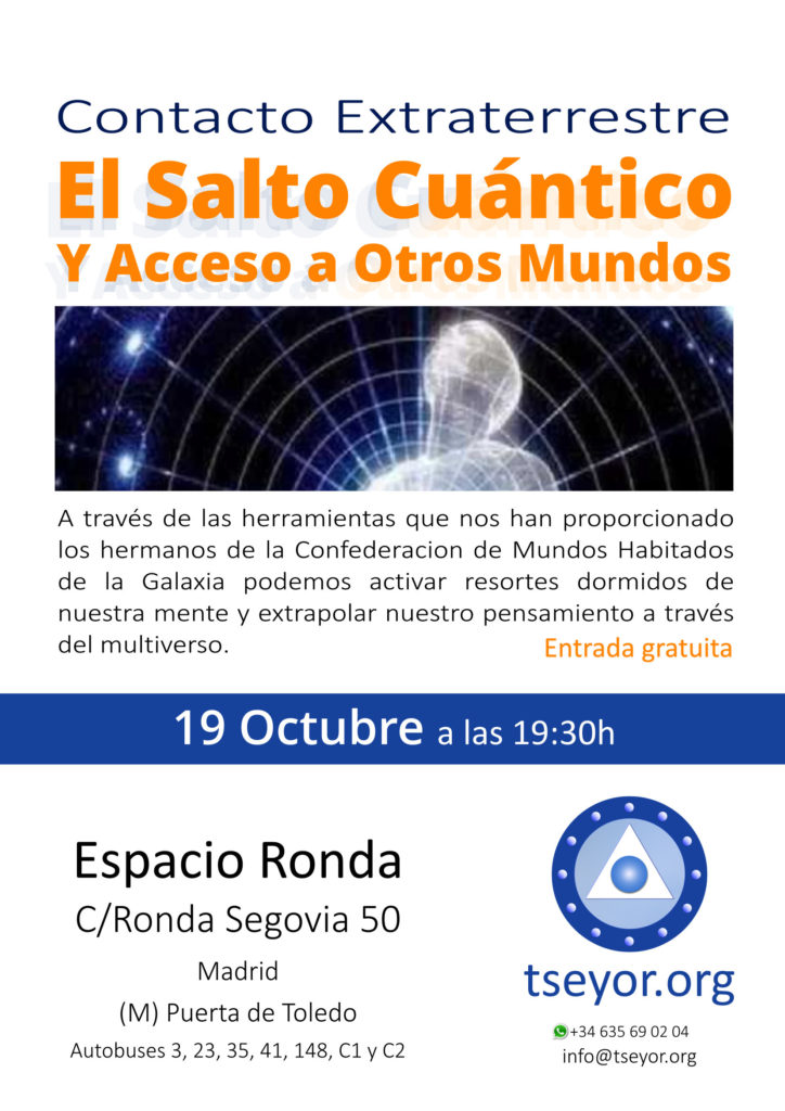 """Conferencia """"Contacto Extrarrestre · El Salto Cuántico y Acceso a Otros Mundos"""""""