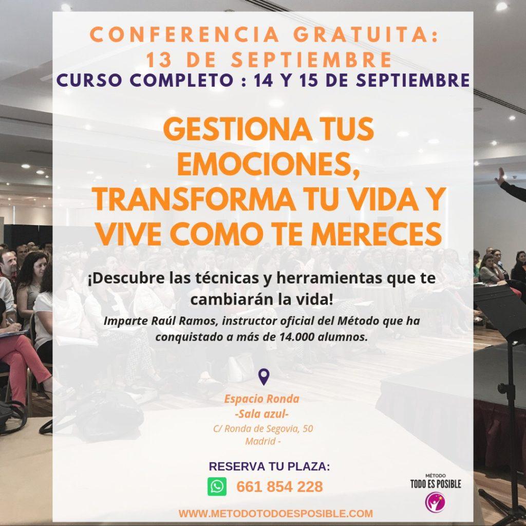 """Conferencia Gratuita """"Gestiona tus emociones, transforma tu vida y vive como te mereces"""" con Raúl Ramos"""