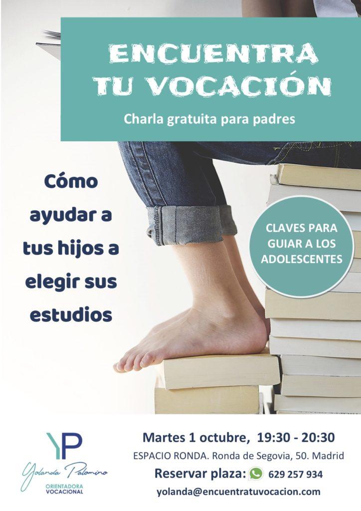 """""""Encuentra Tu Vocación"""" Cómo ayudar a tus hijos a elegir sus estudios - Charla gratuita para padres"""