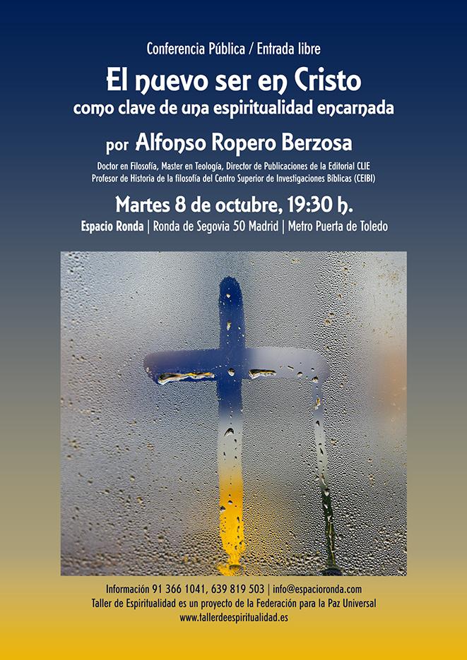 """Conferencia Pública """"El nuevo ser en Cristo como clave de una espiritualidad encarnada"""""""