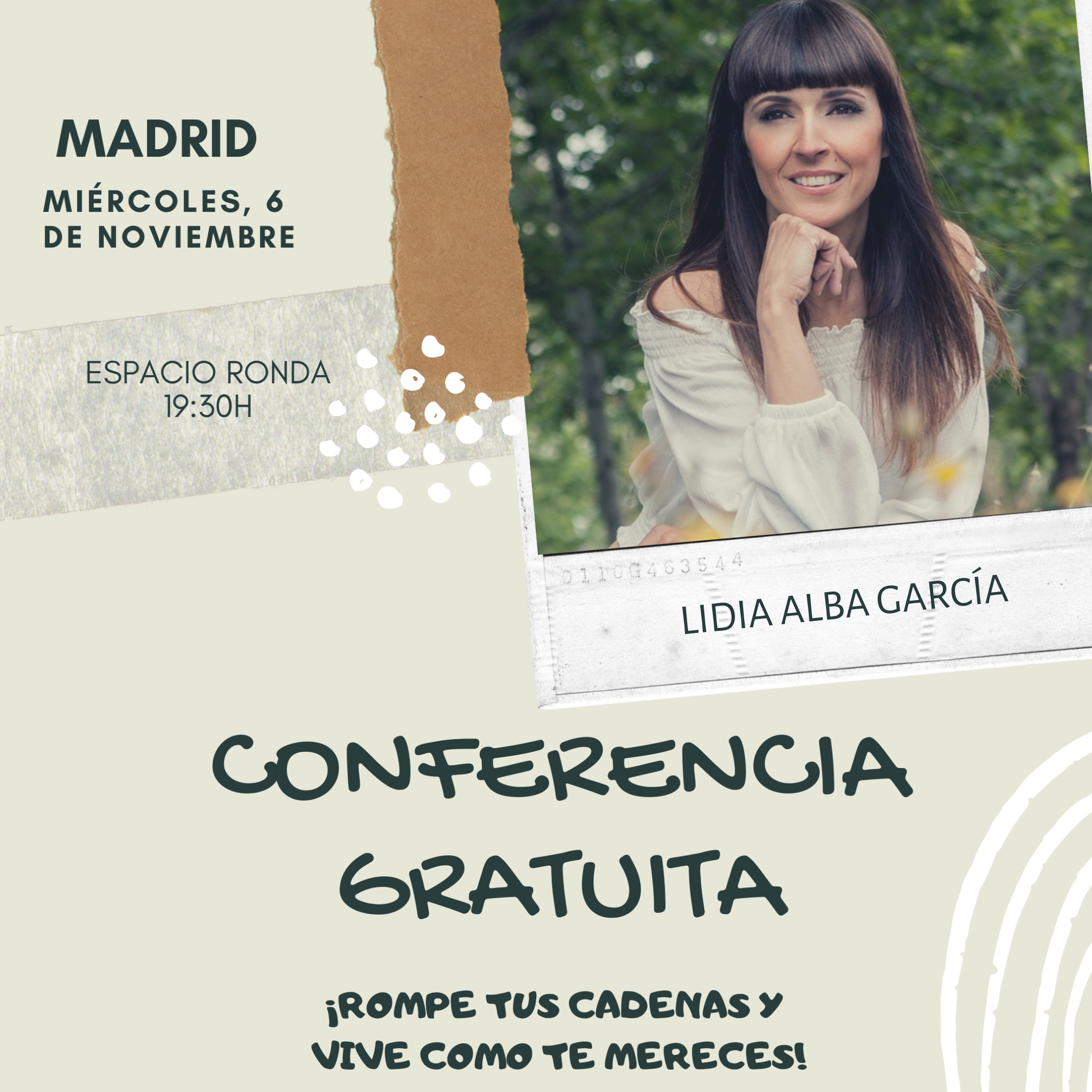 """Conferencia gratuita """"¡Rompe tus cadenas y vive como te mereces!"""" con Lidia Alba García"""