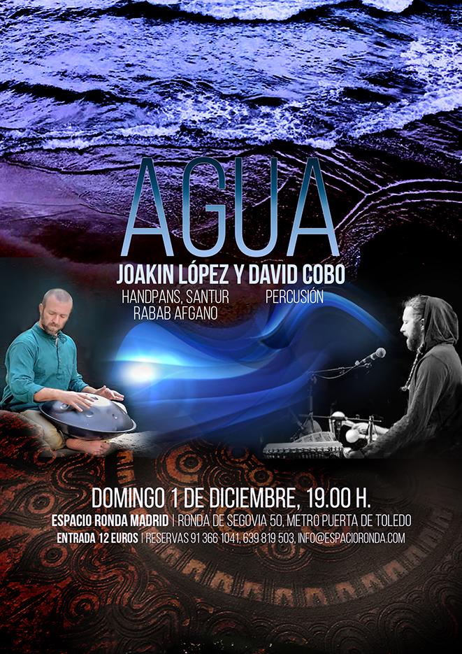 """""""AGUA"""" un concierto meditativo de Joakín López y David Cobo"""