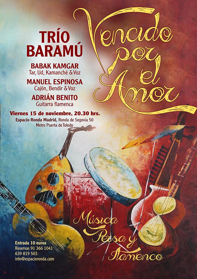 """""""Vencido por el amor"""" Música persa y flamenco con el Trío Baramú"""
