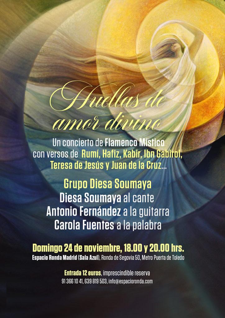 """""""Huellas de Amor Divino"""" Concierto de Flamenco Místico con versos de Rumí, Hafiz, Kabir, Ibn Gabirol, Teresa de Jesús y Juan de la Cruz..."""