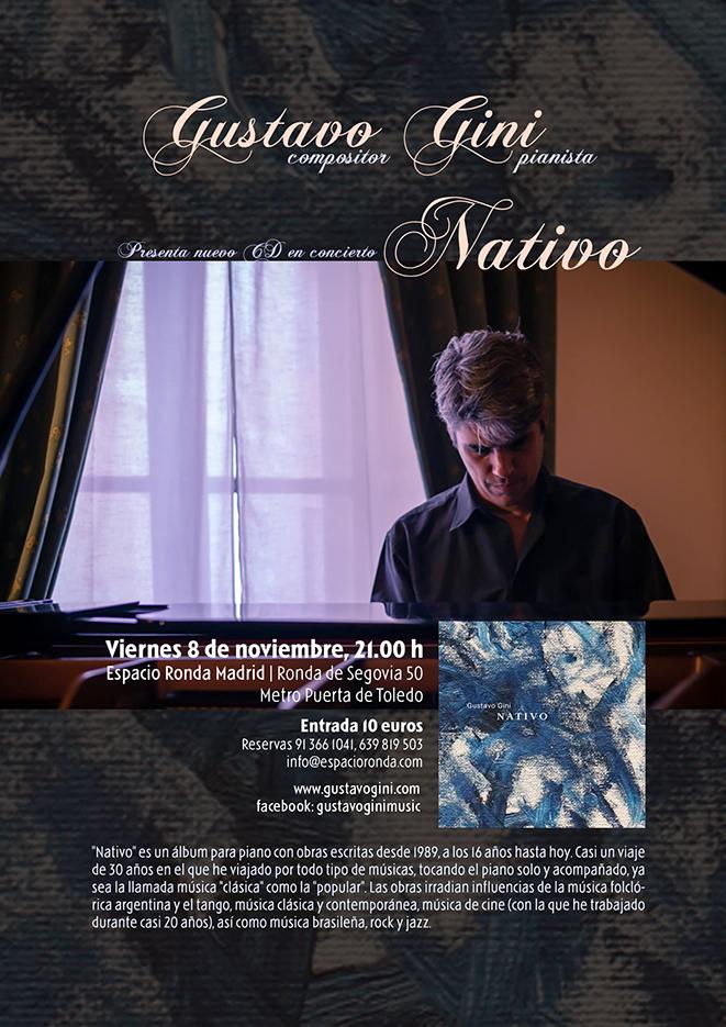 """Gustavo Gini, compositor y pianista presenta en concierto su último CD """"Nativo"""""""