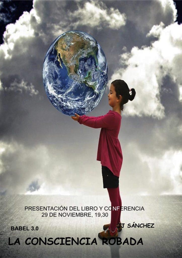 """Presentación del libro y conferencia """"La Consciencia Robada"""" con JJ Sánchez"""