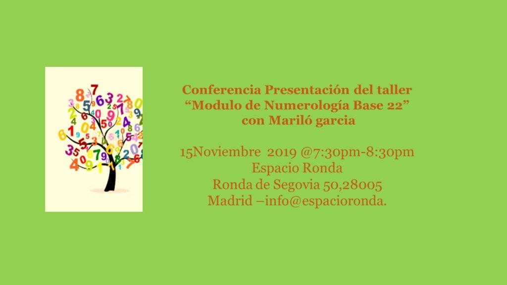 """Presentación del taller """"Modulo de Numerología Base 22"""" con Marilo García"""