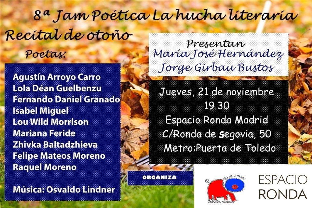 8ª Jam Poética - La Hucha Literaria · Recital de Otoño