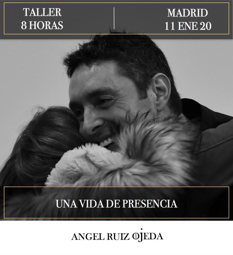 """Taller """"Una Vida de Presencia"""" Angel Ruiz Ojeda"""