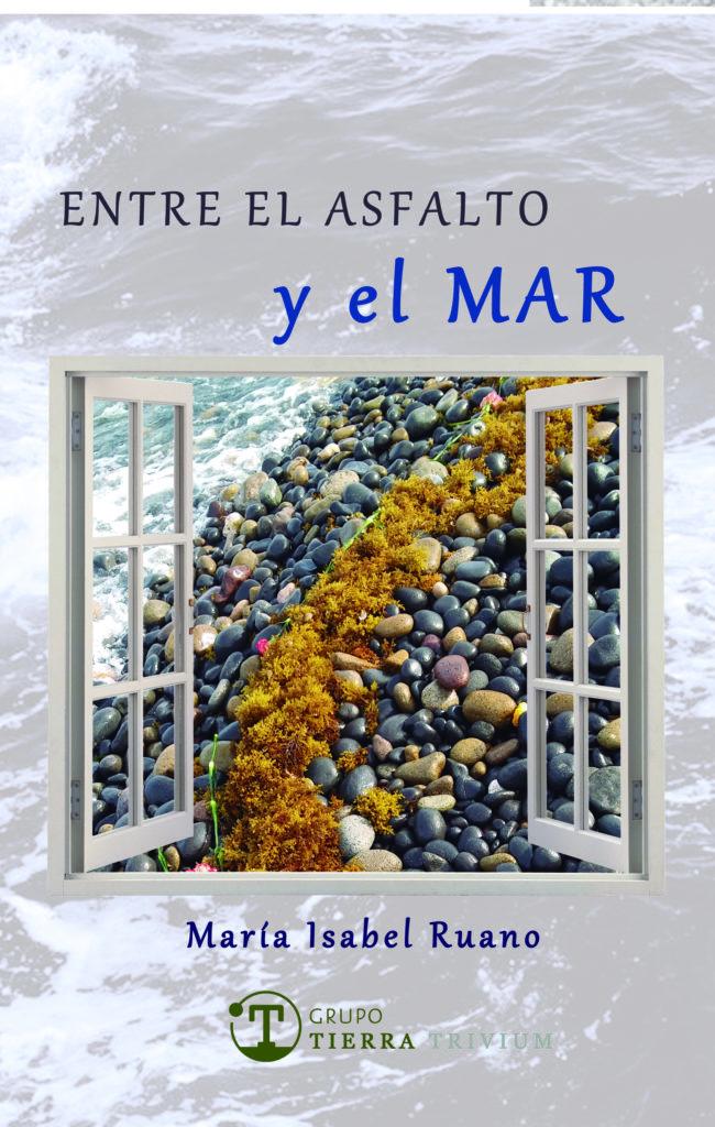 """Presentación del libro """"Entre el Asfalto y el Mar"""" de María Isabel Ruano"""