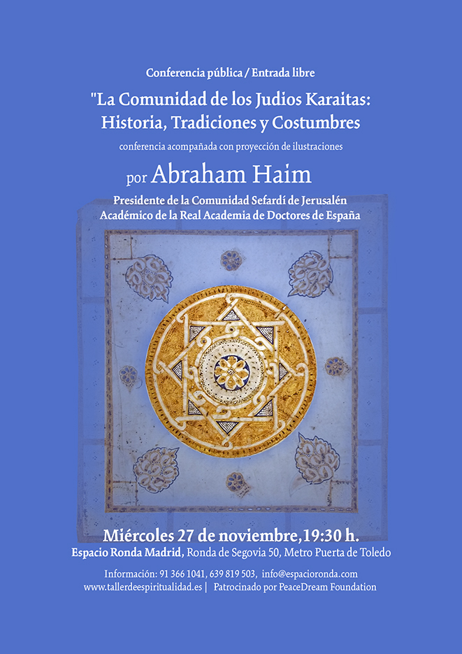 """Conferencia pública """"La Comunidad de los Judíos Karaitas: Historia, Tradiciones y Costumbres """" a cargo delDr.AbrahamHaim"""