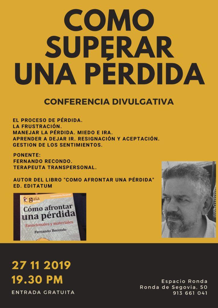 """Conferencia divulgativa """"Cómo superar una pérdida"""" con Fernando Recondo"""