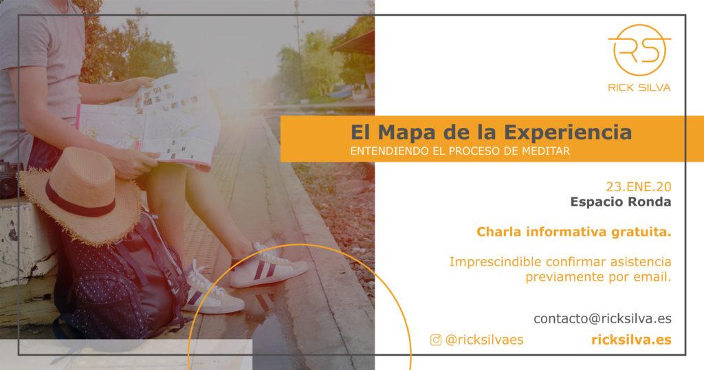 """""""El Mapa de la Experiencia · Entendiendo el Proceso de Meditar"""""""