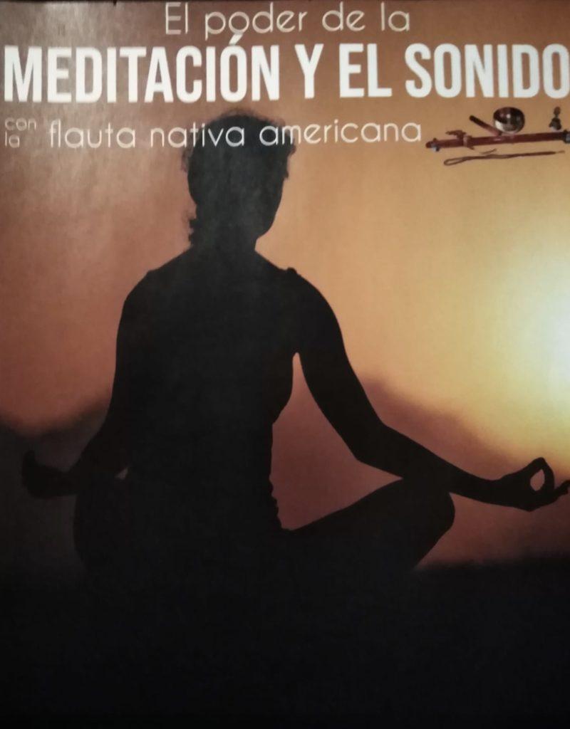 El poder de la Meditación y el Sonido con la flauta nativa americana · Jose Luis Martínez Álvarez