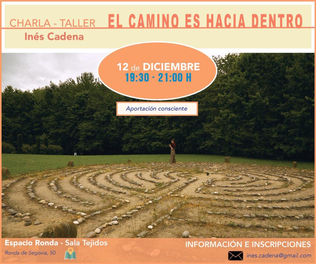 """Charla-Taller """"El Camino es hacia dentro"""" con Inés Cadena"""